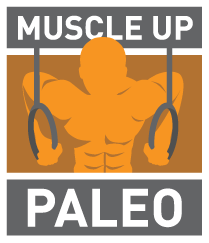 Muscle Up Paleo